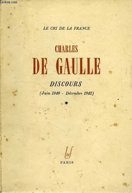 DISCOURS DE GUERRE, JUIN 1940 - DECEMBRE 1942