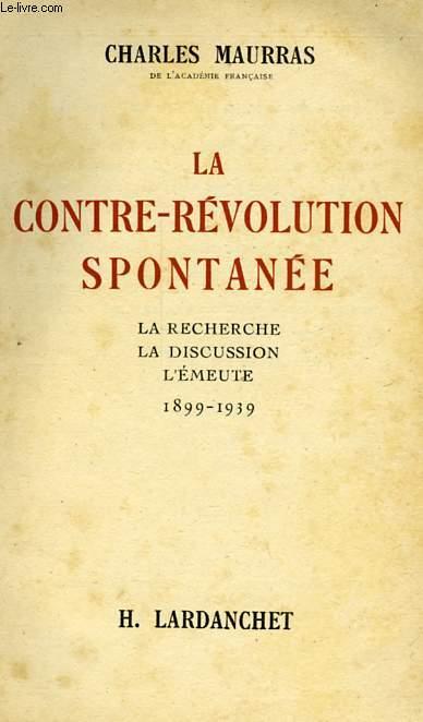 LA CONTRE-REVOLUTION SPONTANEE