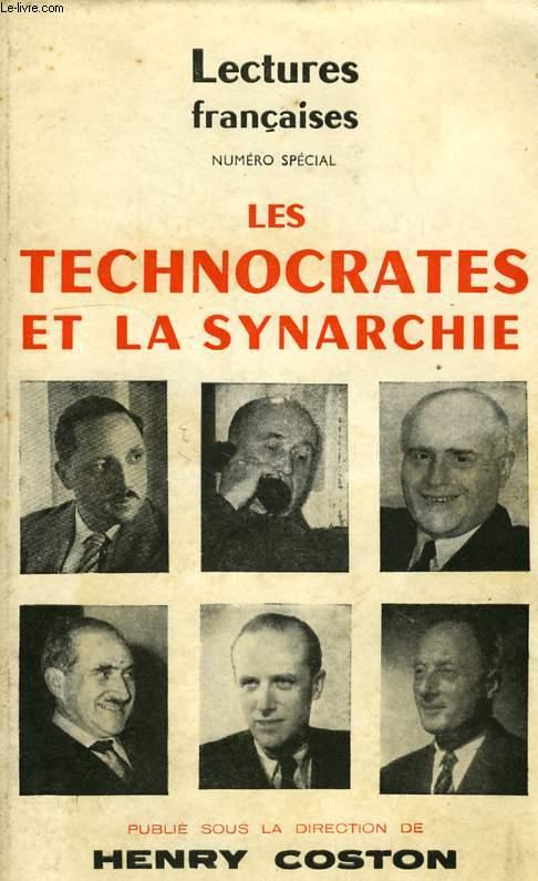LECTURES FRANCAISES, NUMERO SPECIAL, LES TECHNOCRATES ET LA SYNARCHIE