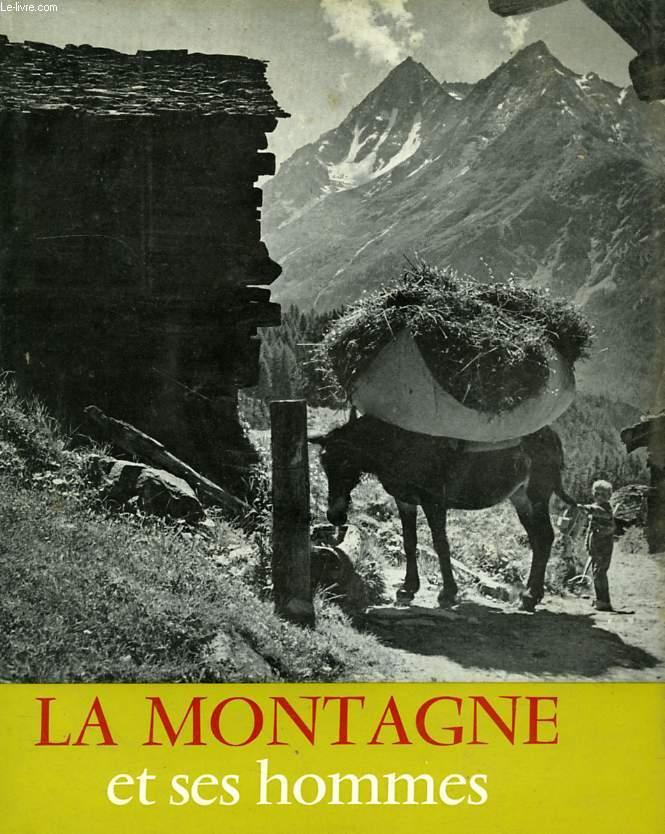 LA MONTAGNE ET SES HOMMES