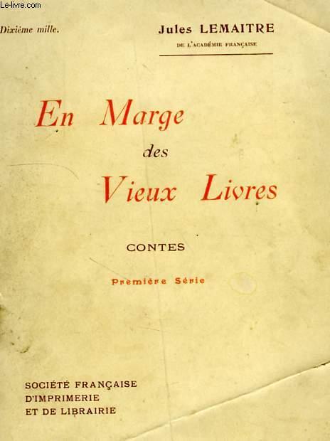 EN MARGE DES VIEUX LIVRES, CONTES, PREMIERE PARTIE