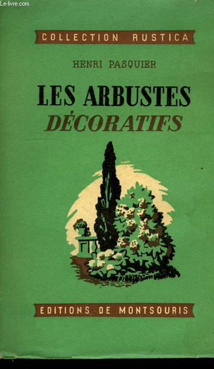 LES ARBUSTES DECORATIFS
