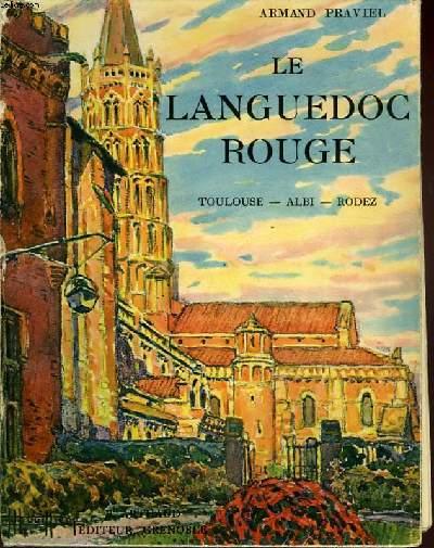 LELANGUEDOC ROUGE.TOULOUSE-ALBI-RODEZ.