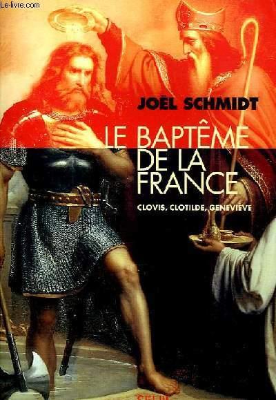 LE BAPTEME DE LA FRANCE.