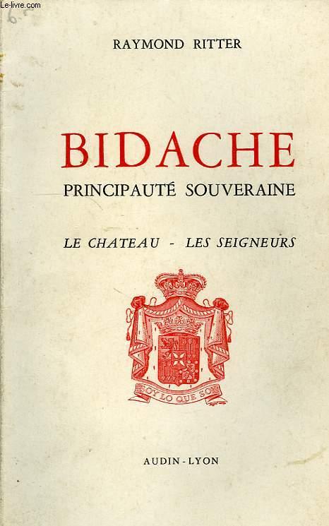 BIDACHE, PRINCIPAUTE SOUVERAINE, LE CHATEAU, LES SEIGNEURS