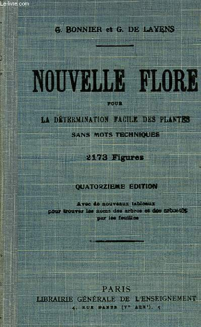 NOUVELLE FLORE, POUR LA DETERMINATION FACILE DES PLANTES