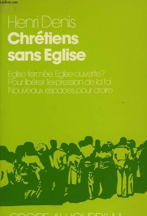 CHRETIENS SANS EGLISE
