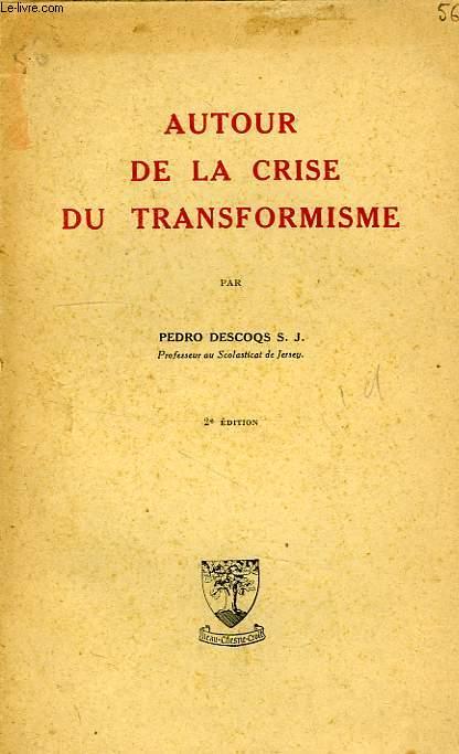 AUTOUR DE LA CRISE DU TRANSFORMISME