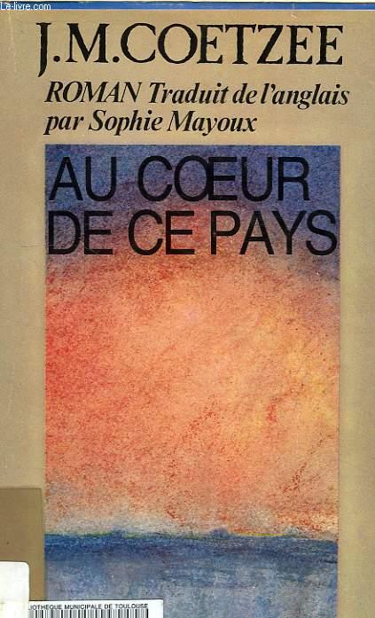 AU COEUR DE CE PAYS
