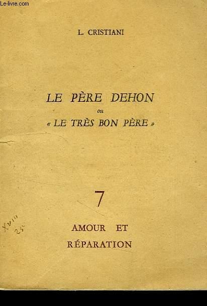 LE PERE DEHON OU 'LE TRES BON PERE'