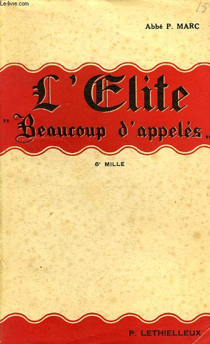 L'ELITE, 'BEAUCOUP D'APPELES'