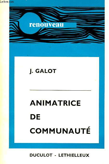 ANIMATRICE DE COMMUNAUTE