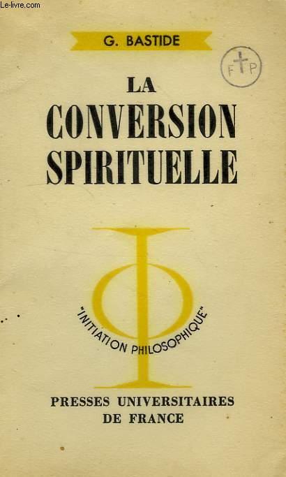 LA CONVERSION SPIRITUELLE
