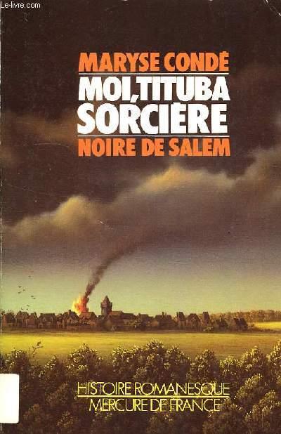 MOI, TITUBA, SORCIERE..., NOIRE DE SALEM