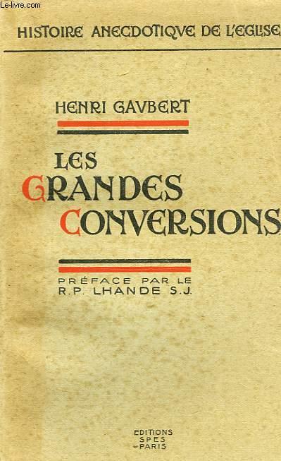 LES GRANDES CONVERSIONS