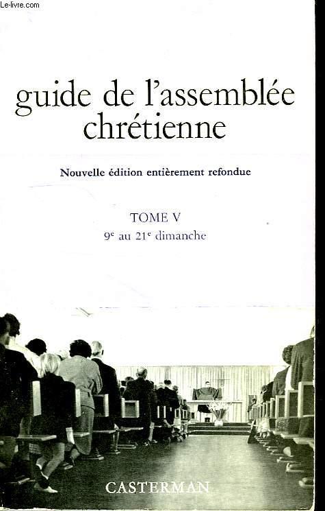 GUIDE DE L'ASSEMBLEE CHRETIENNE, TOME V