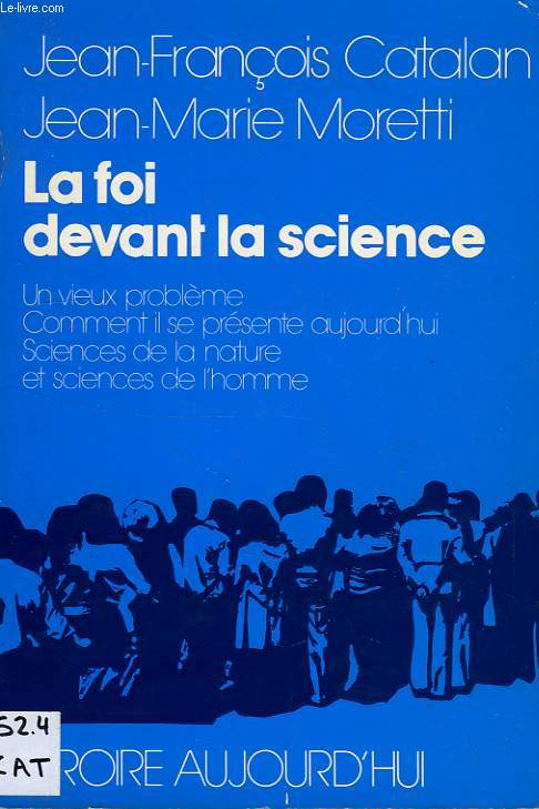 LA FOI DEVANT LA SCIENCE