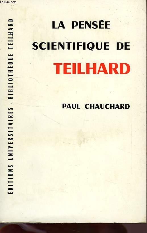 LA PENSEE SCIENTIFIQUE DE TEILHARD
