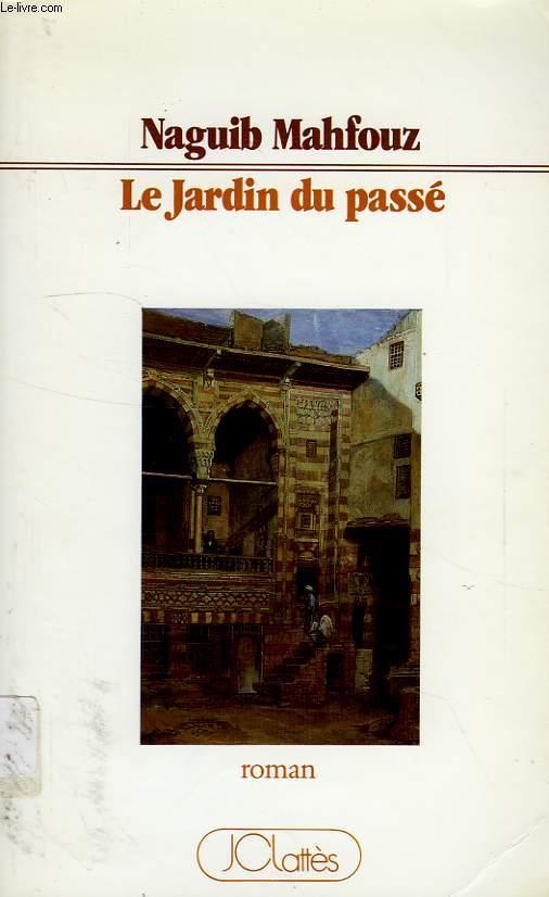 LE JARDIN DU PASSE