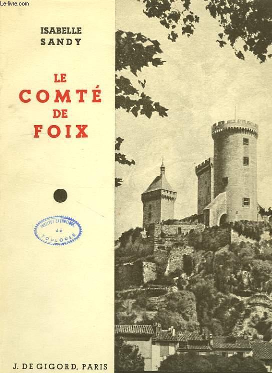 LE COMTE DE FOIX
