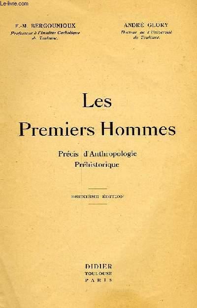LES PREMIERS HOMMES, PRECIS D'ANTHROPOLOGIE PREHISTORIQUE