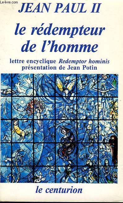 LE REDMPTEUR DE L'HOMME, LETTRE ENCYCLIQUE REDEMPTOR HOMINIS (MARS 1979)