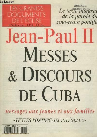 LES GRANDS DOCUMENTS DE L'EGLISE, N° 6, FEV. 1998, JEAN-PAUL II, MESSES ET DISCOURS DE CUBA, MESSAGES AUX JEUNES ET AUX FAMILLES