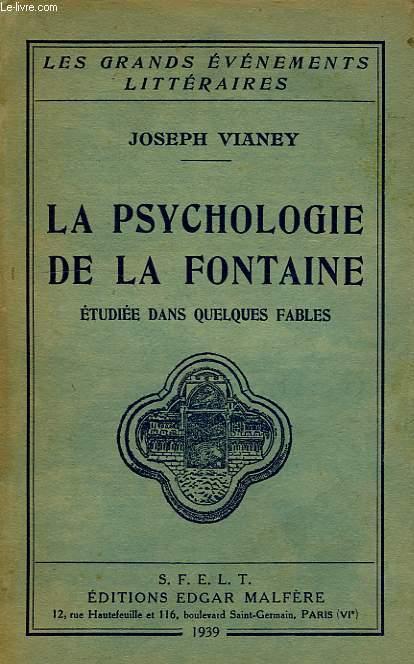 LA PSYCHOLOGIE DE LA FONTAINE, ETUDIEE DANS QUELQUES FABLES