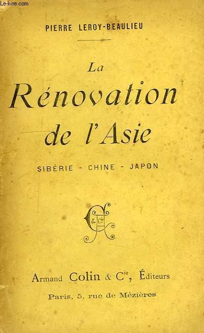 LA RENOVATION DE L'ASIE, SIBERIE, CHINE, JAPON