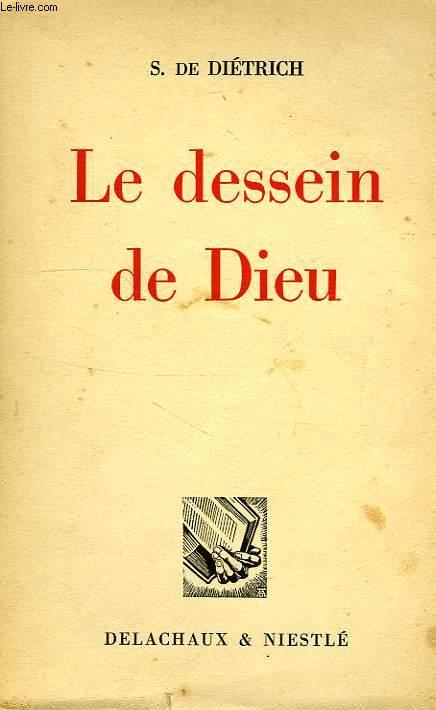 LE DESSEIN DE DIEU, ITINERAIRE BIBLIQUE