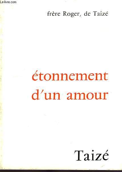 ETONNEMENT D'UN AMOUR, 1re PARTIE, JOURNAL 1974-1976