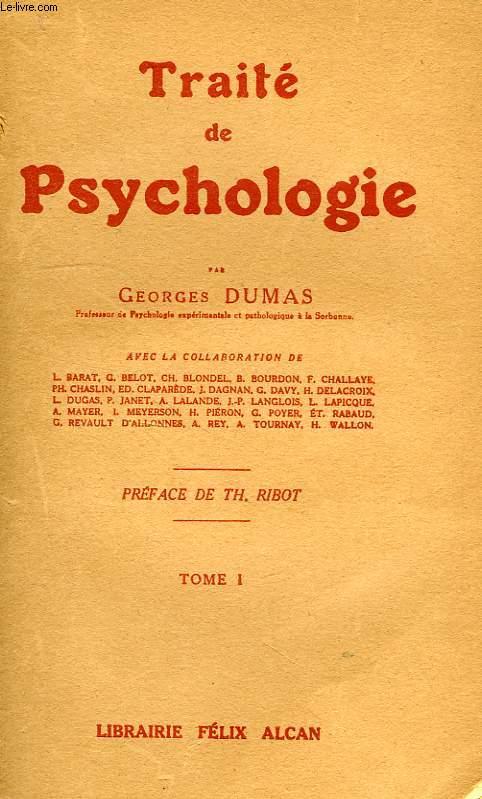 TRAITE DE PSYCHOLOGIE, TOME I