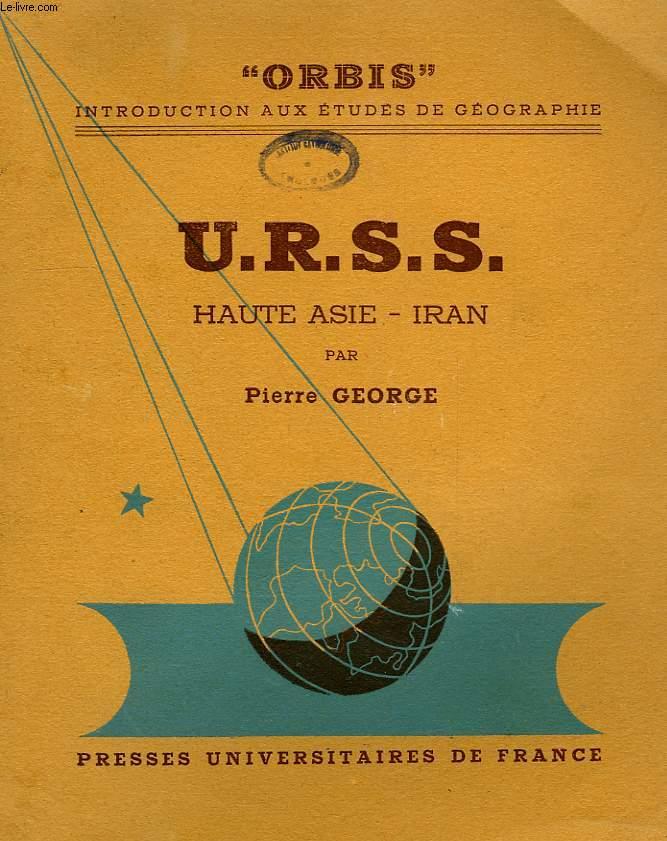 URSS, HAUTE-ASIE - IRAN
