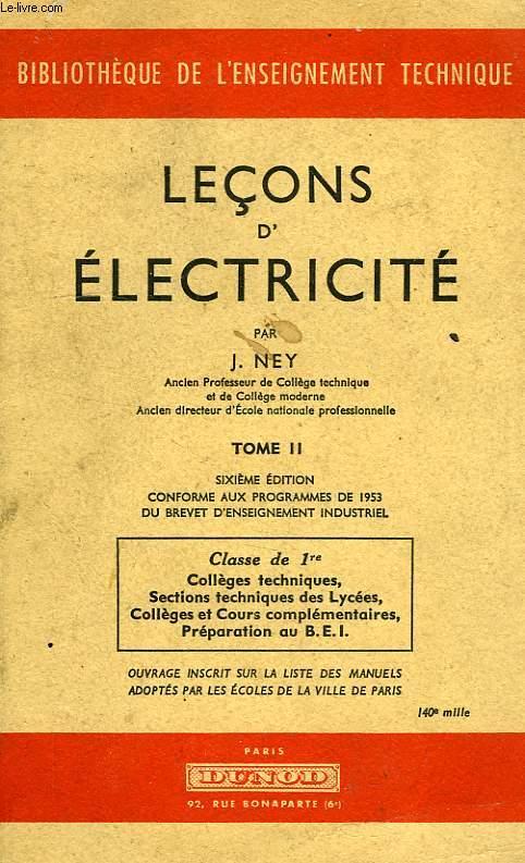 LECONS D'ELECTRICITE, TOME II, CLASSE DE 1re
