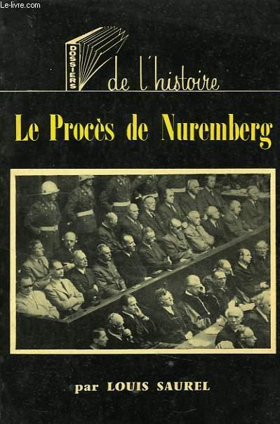 DOSSIERS DE L'HISTOIRE, 2, LE PROCES DE NUREMBERG