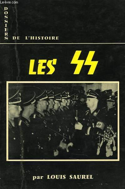 DOSSIERS DE L'HISTOIRE, 6, LES SS