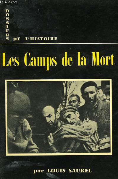 DOSSIERS DE L'HISTOIRE, 8, LES CAMPS DE LA MORT