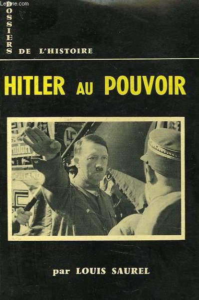 DOSSIERS DE L'HISTOIRE, 14, HITLER AU POUVOIR