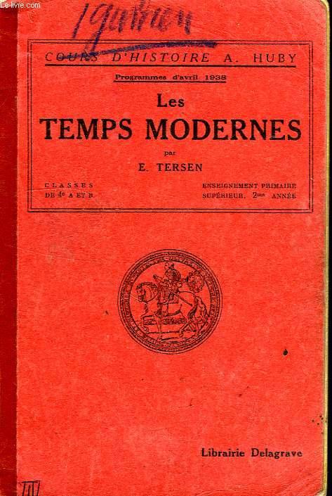 LES TEMPS MODERNES, CLASSES DE 4e A ET B, ENSEIGNEMENT PRIMAIRE SUPERIEUR, 2e ANNEE
