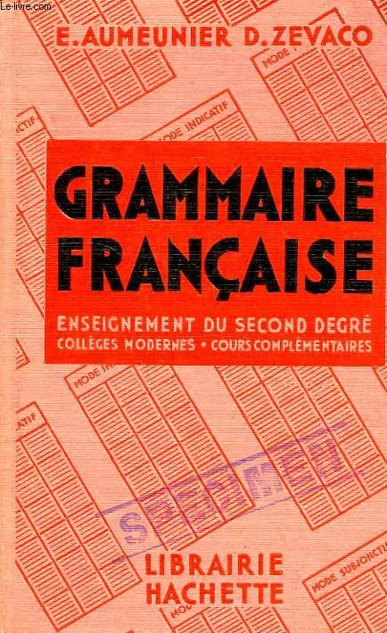 GRAMMAIRE FRANCAISE, ENSEIGNEMENT DU 2d DEGRE