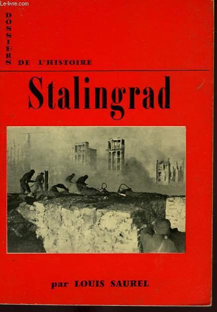 DOSSIERS DE L'HISTOIRE, 5, STALINGRAD