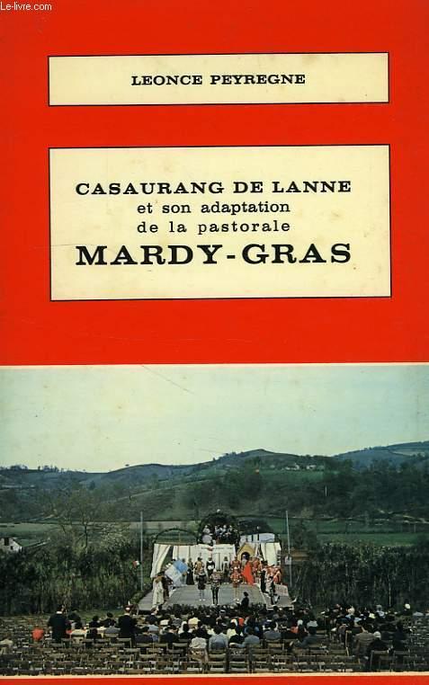 CASAURANG DE LANNE ET SON ADAPTATION DE LA PASTORALE MARDY-GRAS