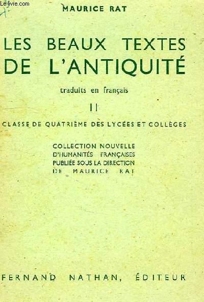 LS BEAUX TEXTES DE L'ANTIQUITE TRADUITS EN FRANCAIS, II, CLASSE DE 4e