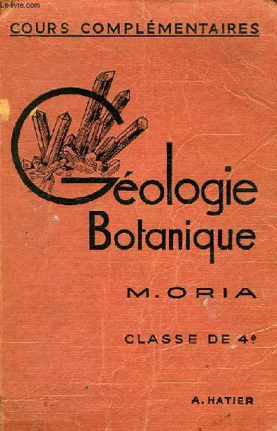 SCIENCES D'OBSERVATION, GEOLOGIE-BOTANIQUE, CLASSE DE 4e (CC)