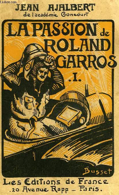 LA PASSION DE ROLAND GARROS, TOMEI & TOME II