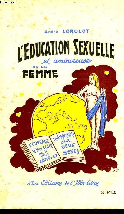 L'EDUCATION SEXUELLE A AMOUREUSE DE LA FEMME