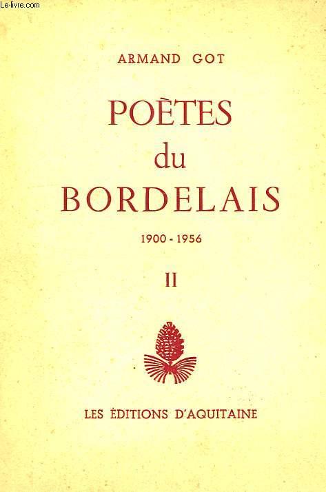 POETES DU BORDELAIS, 1900-1956, TOME II