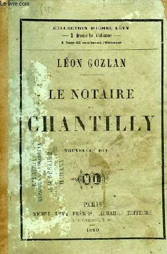 LE NOTAIRE DE CHANTILLY
