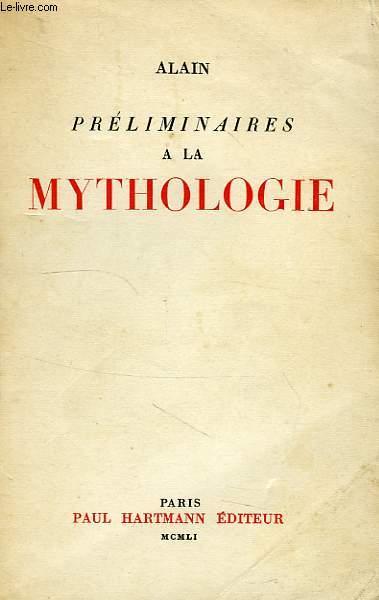 PRELIMINAIRES A LA MYTHOLOGIE