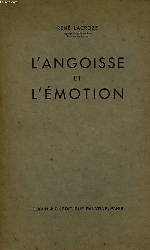 L'ANGOISSE ET L'EMOTION